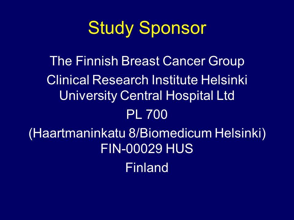Study Sponsor The Finnish Breast Cancer Group Clinical Research Institute Helsinki University Central Hospital Ltd PL 700 (Haartmaninkatu 8/Biomedicum