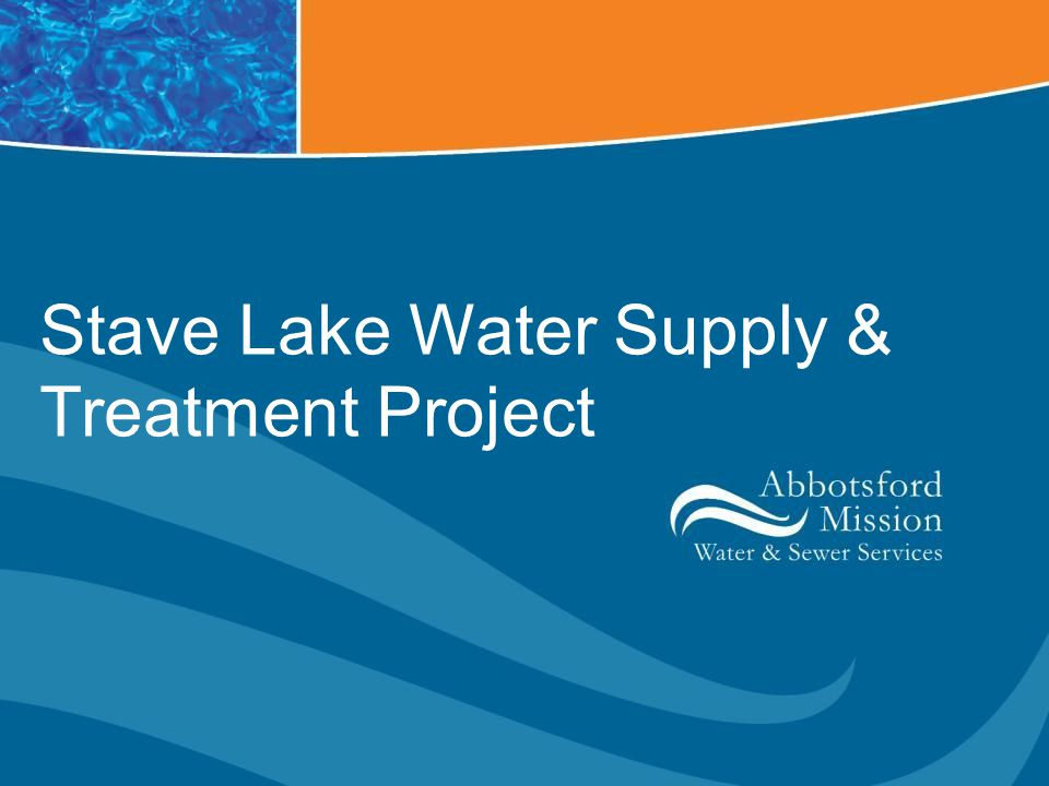 Stave Lake Water Supply & Treatment Project