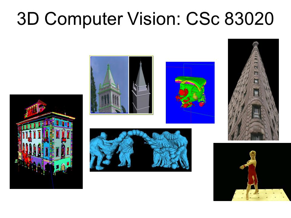 3D Computer Vision: CSc 83020