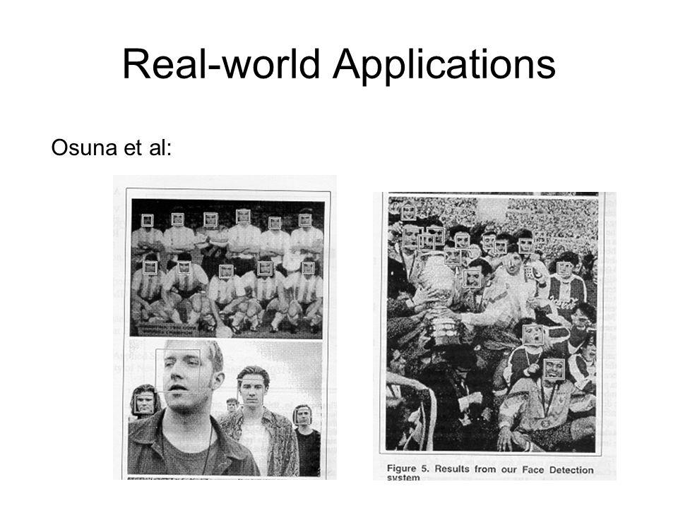 Real-world Applications Osuna et al: