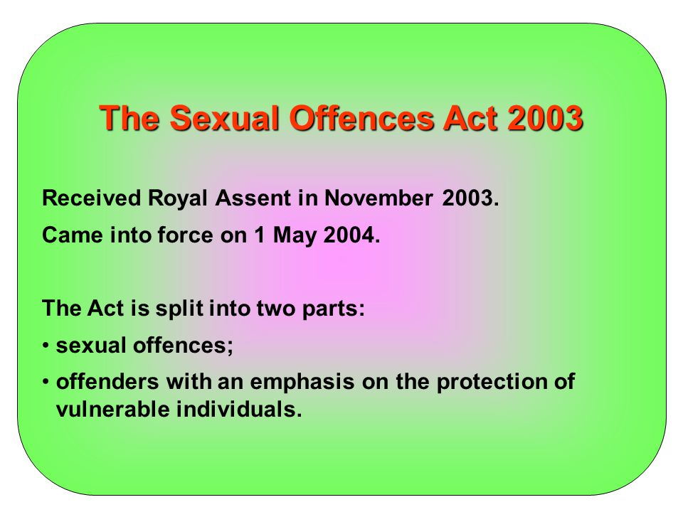 The Sexual Offences Act 2003 Abusive parents and carers New familial child sex offences.
