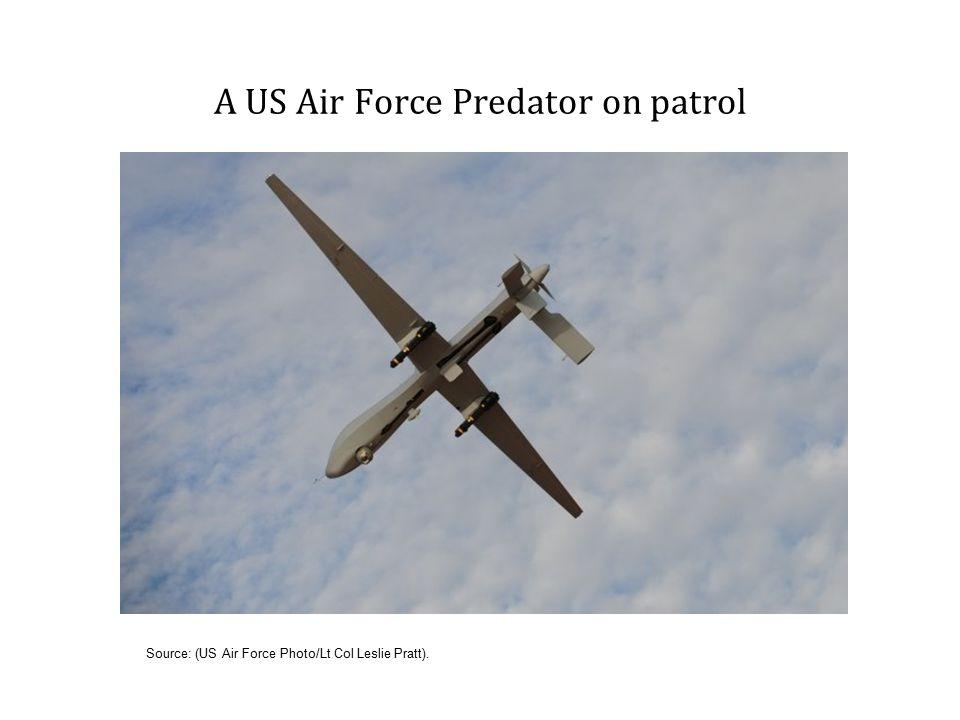 A US Air Force Predator on patrol Source: (US Air Force Photo/Lt Col Leslie Pratt).