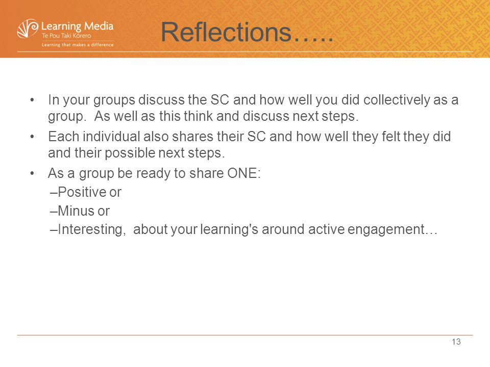 In your groups discuss the SC and how well you did collectively as a group.