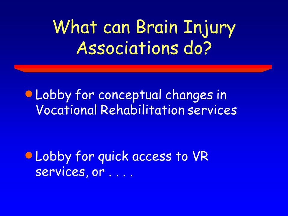 What can Brain Injury Associations do.