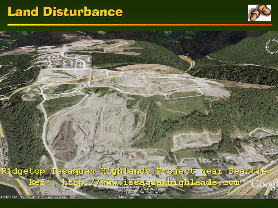 Land Disturbance Ridgetop Issaquah Highlands Project near Seattle Ref.: http://www.issaquahhighlands.com