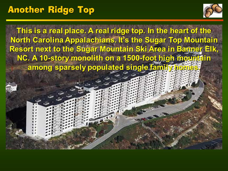 Another Ridge Top This is a real place. A real ridge top.
