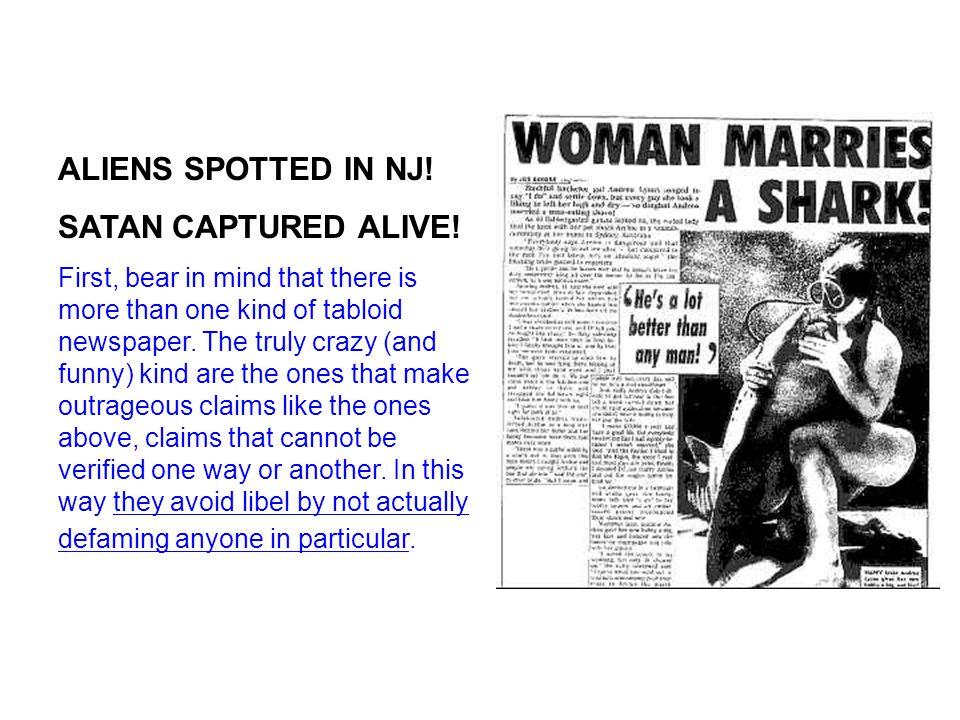 ALIENS SPOTTED IN NJ. SATAN CAPTURED ALIVE.