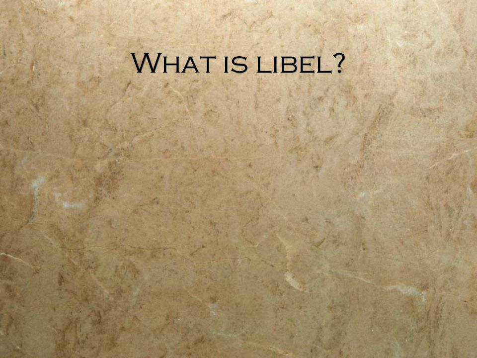 What is libel