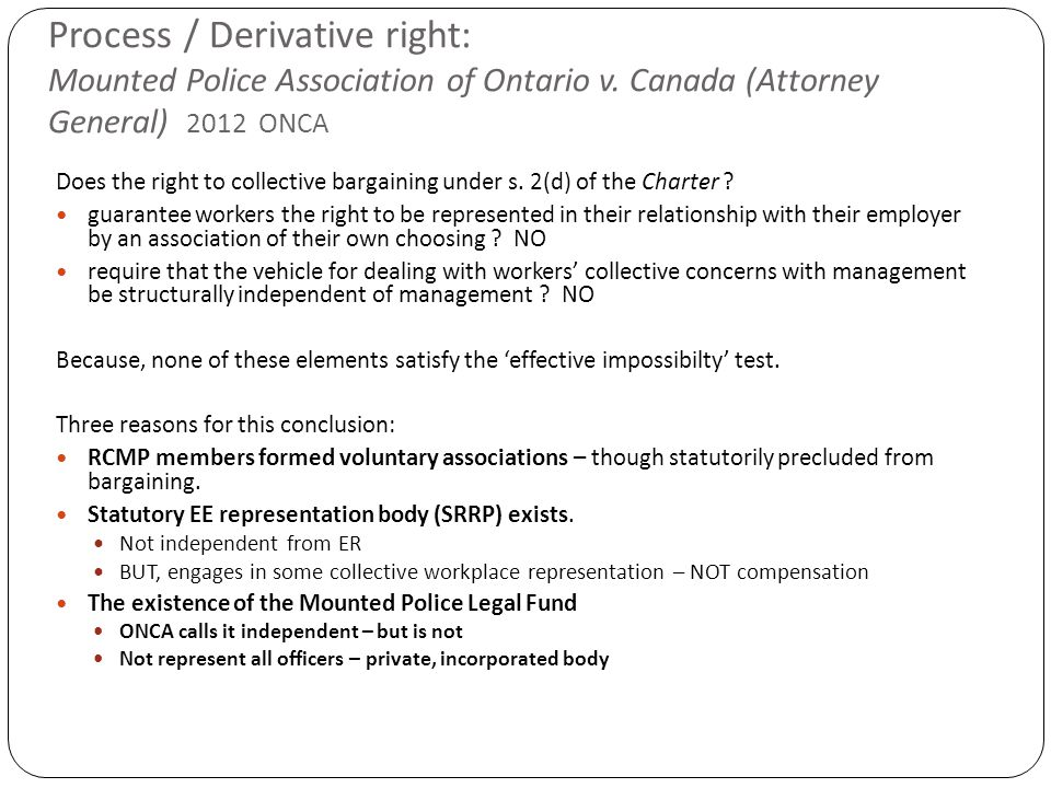 Process / Derivative right: Mounted Police Association of Ontario v.