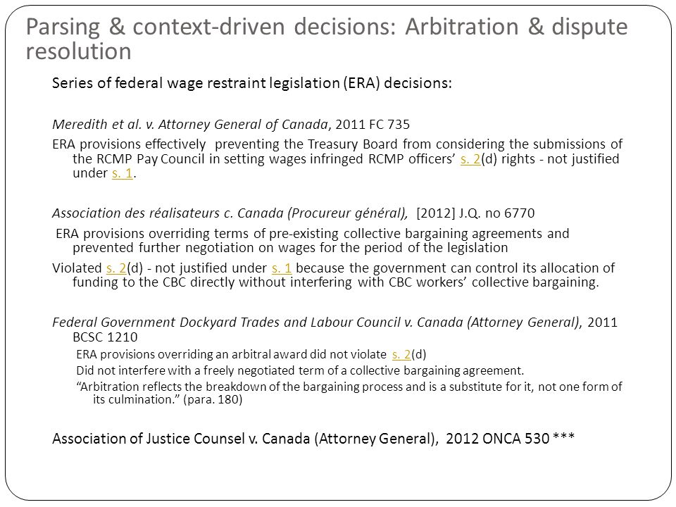 Parsing & context-driven decisions: Arbitration & dispute resolution Series of federal wage restraint legislation (ERA) decisions: Meredith et al.