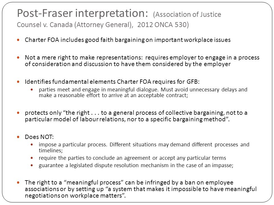 Post-Fraser interpretation: (Association of Justice Counsel v.