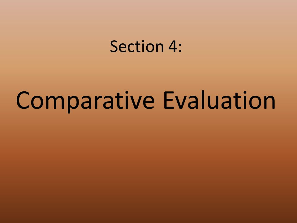 Section 4: Comparative Evaluation