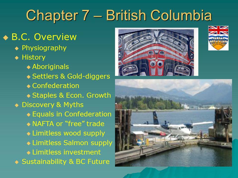 Chapter 7 – British Columbia  B.C.