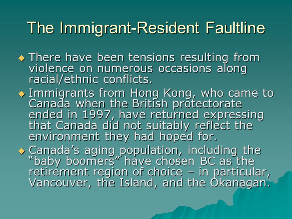 The Immigrant-Resident Faultline  There have been tensions resulting from violence on numerous occasions along racial/ethnic conflicts.  Immigrants