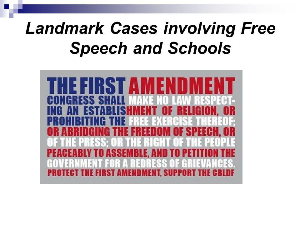 Landmark Cases involving Free Speech and Schools