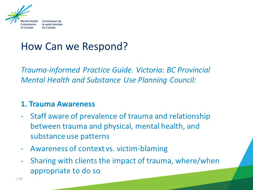 / 17 How Can we Respond. Trauma-informed Practice Guide.