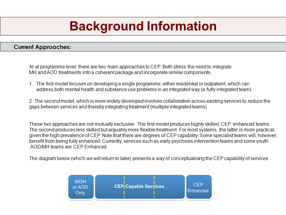 Current Approaches: Background Information At at programme level, there are two main approaches to CEP.