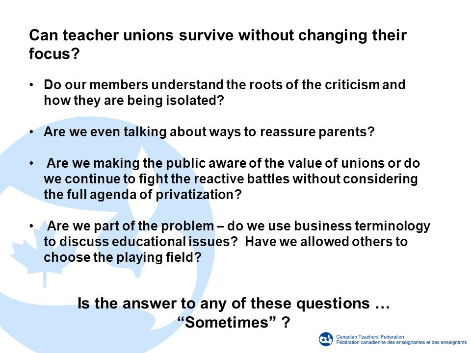 Can teacher unions survive without changing their focus.