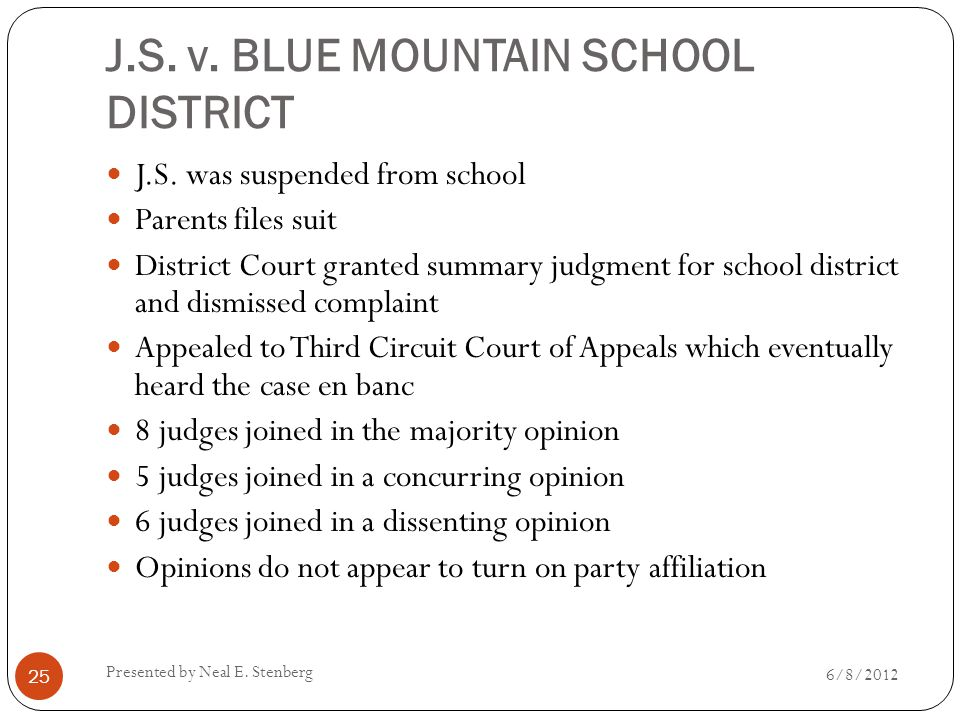 J.S. v. BLUE MOUNTAIN SCHOOL DISTRICT J.S. was suspended from school Parents files suit District Court granted summary judgment for school district an