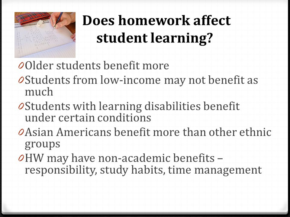 Does homework affect student learning.