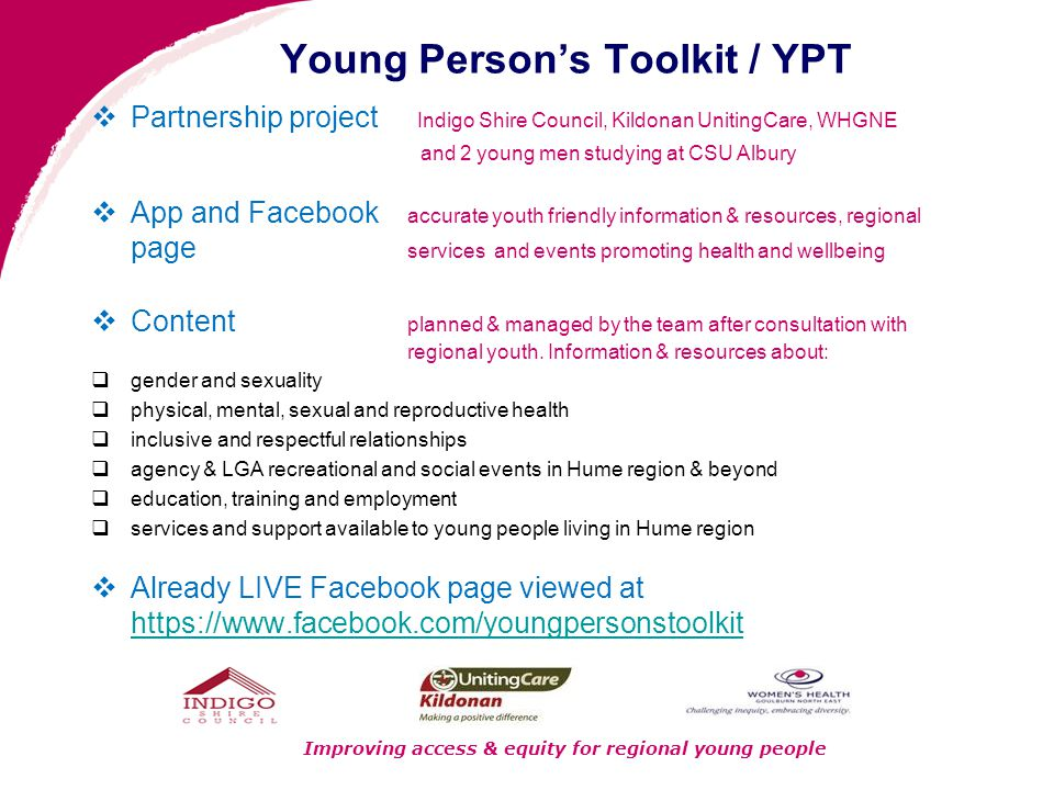  Partnership project Indigo Shire Council, Kildonan UnitingCare, WHGNE and 2 young men studying at CSU Albury  App and Facebook accurate youth frien