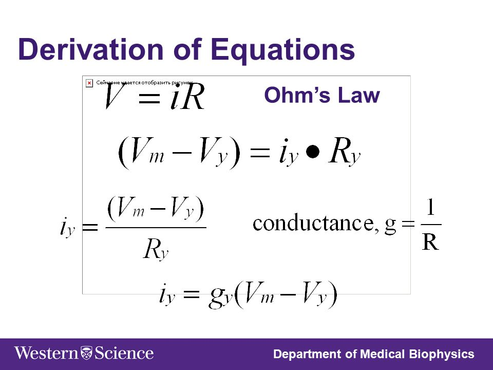 Ohm's Law Department of Medical Biophysics Derivation of Equations