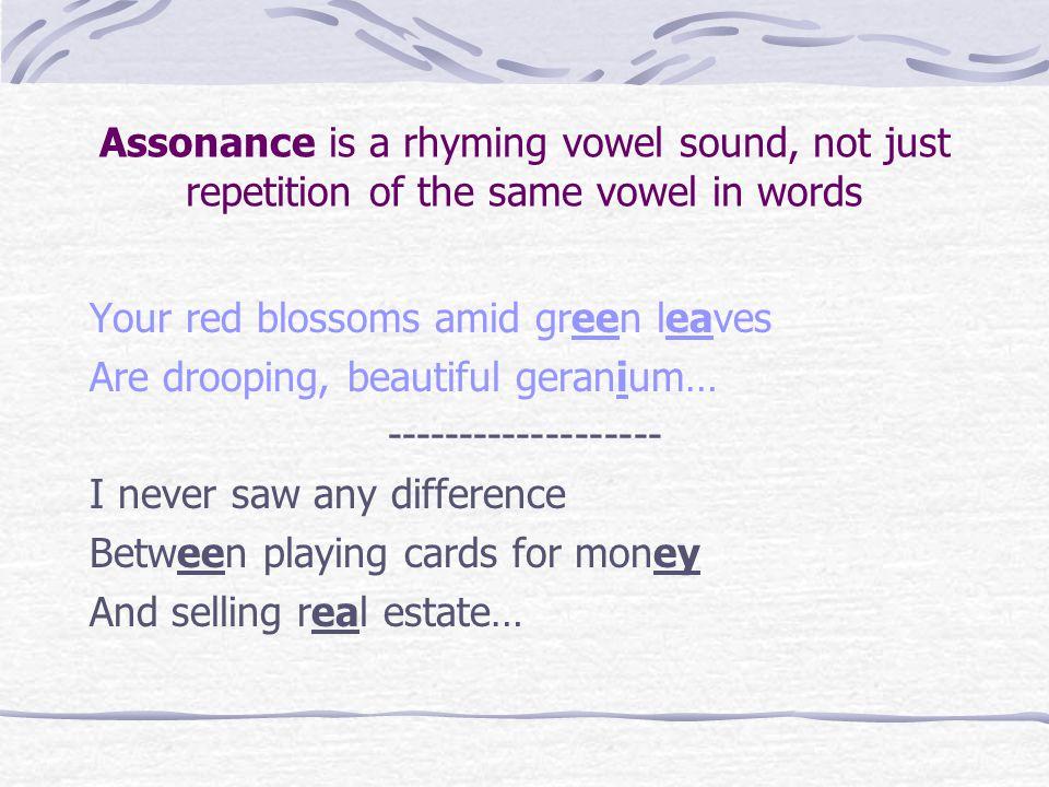 Assonance.