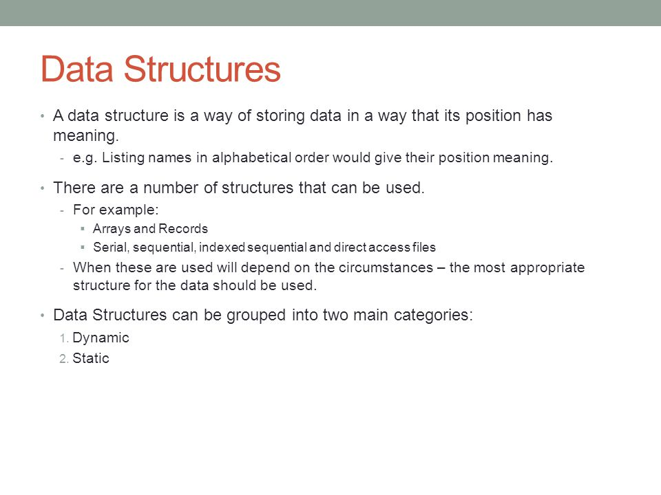 Static and Dynamic Data Structures Comparison - Disadvantages:  Requires knowledge of the size of the array before it has been created.