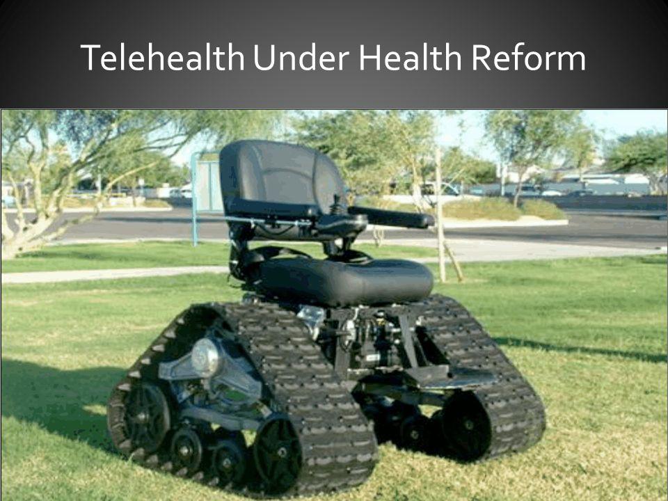 Telehealth Under Health Reform