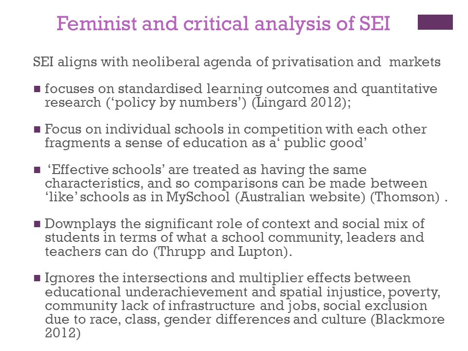 Feminist and critical analysis of SEI SEI aligns with neoliberal agenda of privatisation and markets focuses on standardised learning outcomes and qua