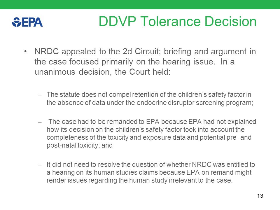 DDVP Tolerance Decision NRDC appealed to the 2d Circuit; briefing and argument in the case focused primarily on the hearing issue.
