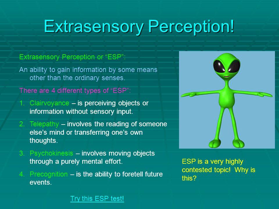 Extrasensory Perception.