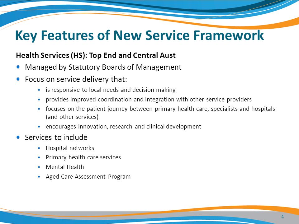 Key Features of New Service Framework (cont'd) Department of Health to focus on Whole of Health System governance frameworks – clinical and corporate Whole of System planning (eg clinical services, capital planning); funding Intergovernmental relations and national reform Service Delivery Agreements with HHS Whole of System performance monitoring and reporting Some Territory-wide services- Environmental Health, Disease Control, Oral Health, Disability, Alcohol & Other Drugs Corporate Support Bureau Service level agreements with HSs and DoH Customer Council- - representation from HSs, DoH - monitor performance and set direction for corporate services 5
