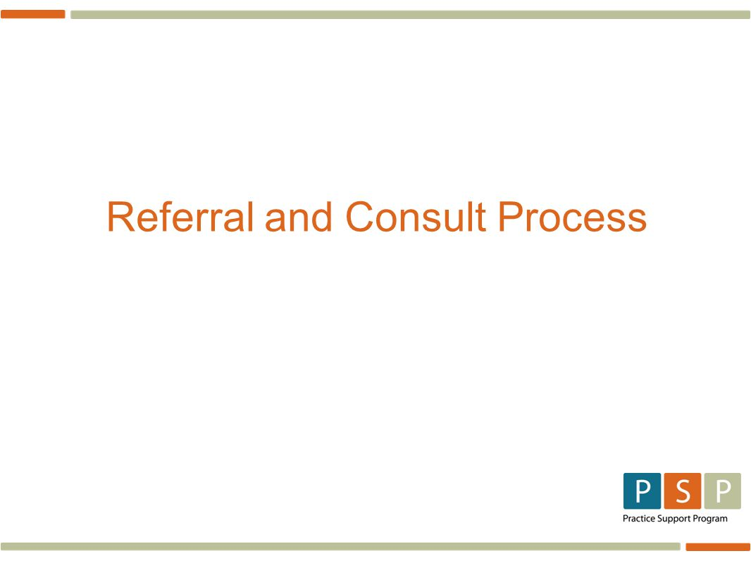 Referral and Consult Process