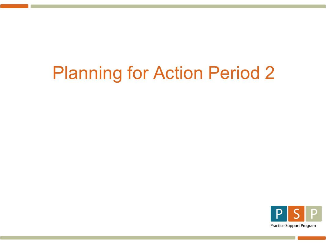 Planning for Action Period 2