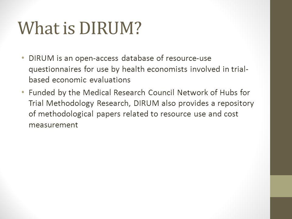 Why do we need DIRUM.
