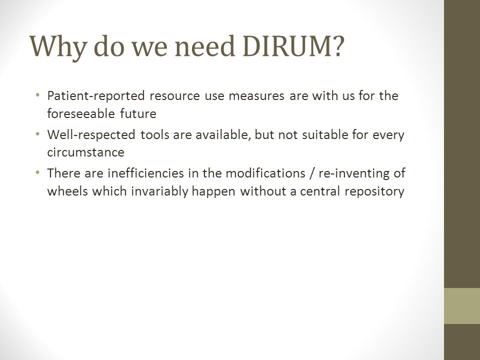 Why do we need DIRUM.
