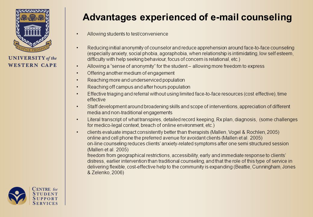 Advantages experienced of e-mail counseling Allowing students to test/convenience Reducing initial anonymity of counselor and reduce apprehension arou
