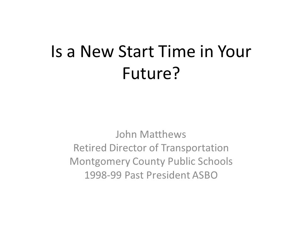 Is a New Start Time in Your Future.