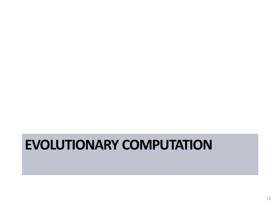 EVOLUTIONARY COMPUTATION 14