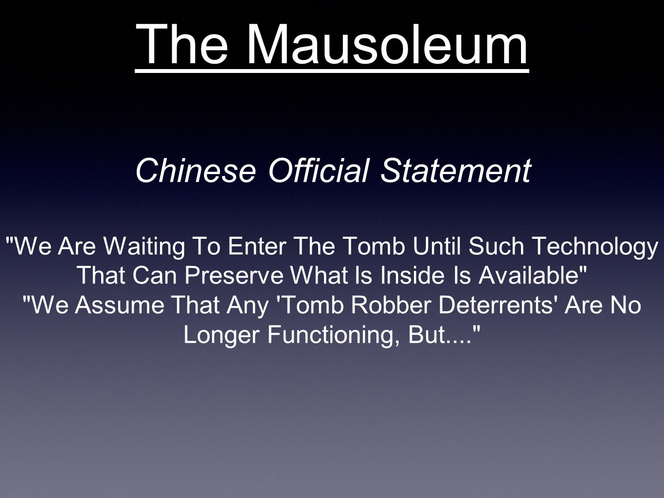 The Mausoleum Chinese Official Statement