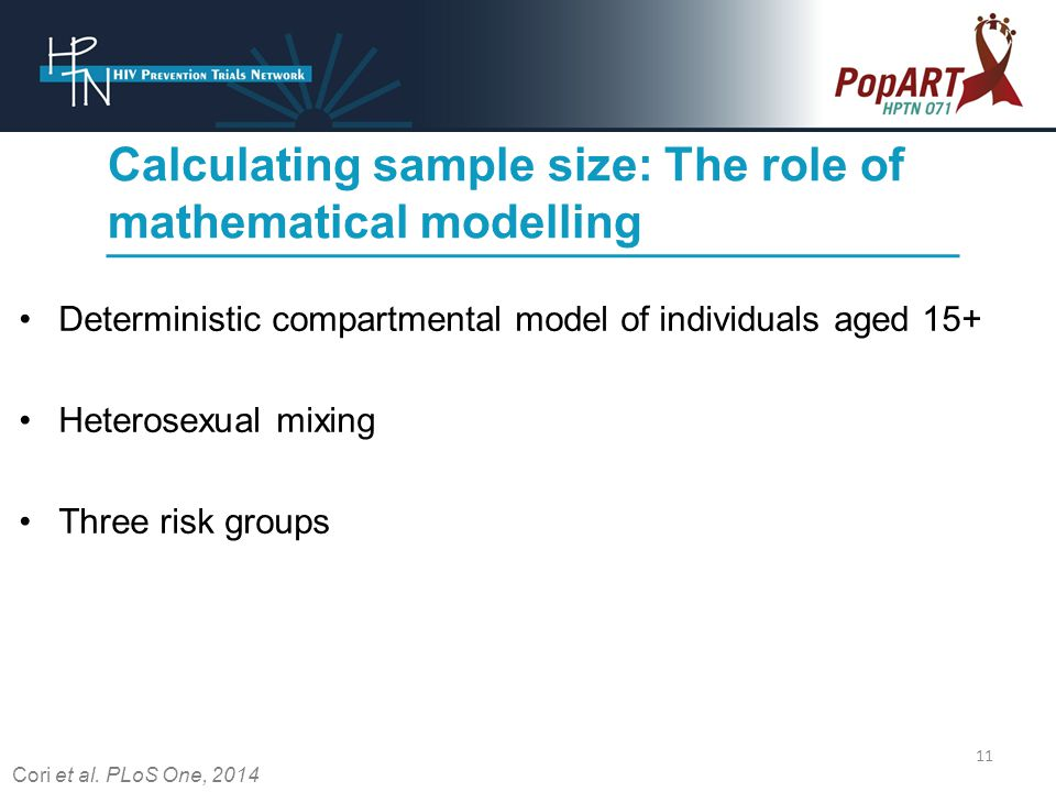 Calculating sample size: The role of mathematical modelling Deterministic compartmental model of individuals aged 15+ Heterosexual mixing Three risk groups Cori et al.
