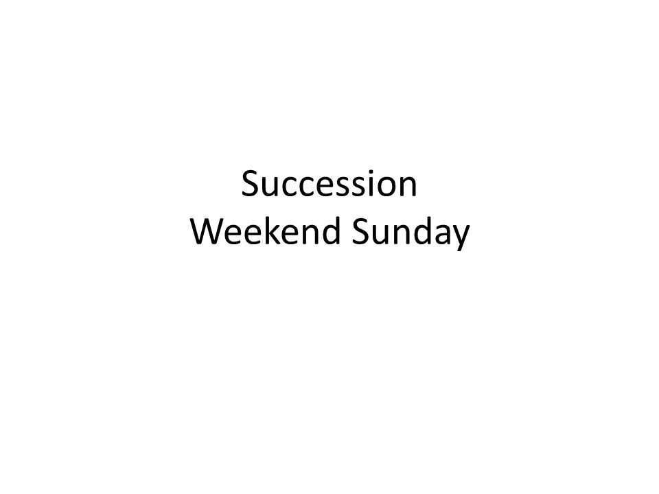 Succession Weekend Sunday