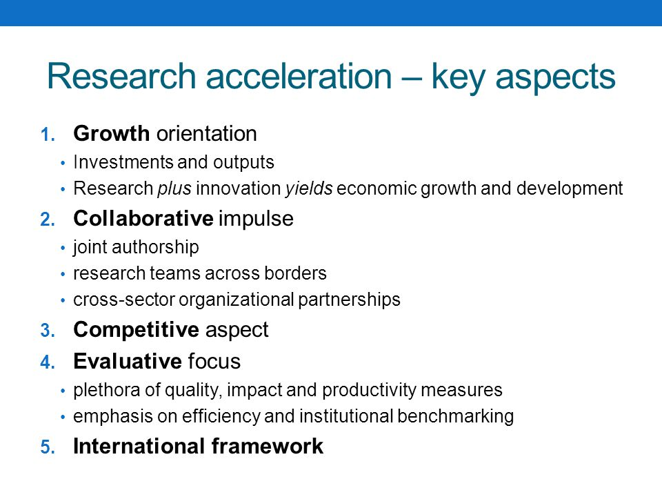 Research acceleration – key aspects 1.