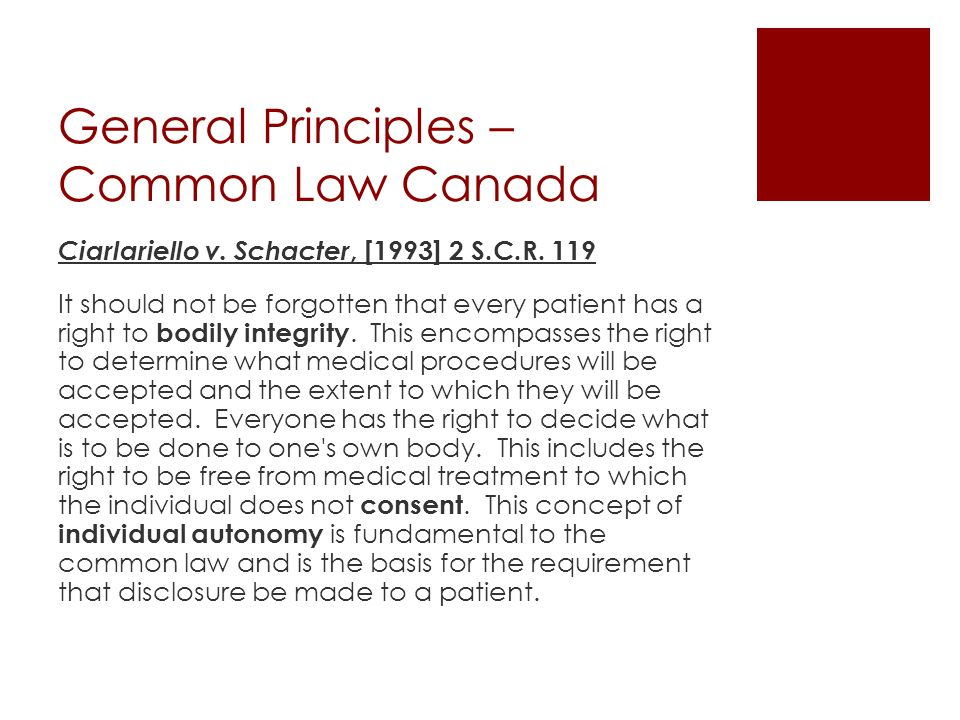 General Principles – Common Law Canada Ciarlariello v.