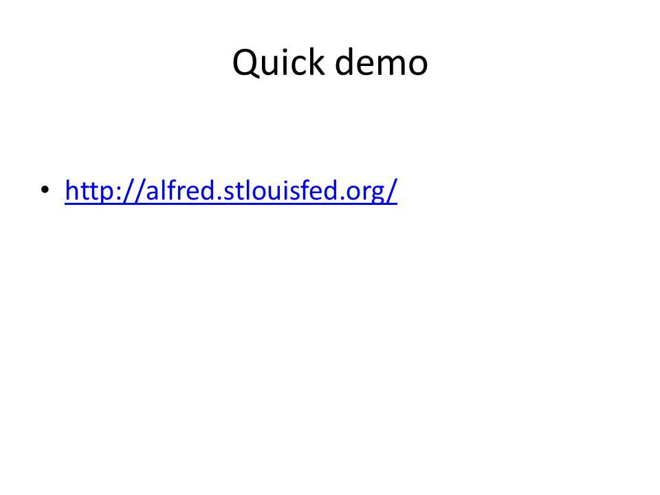 Quick demo http://alfred.stlouisfed.org/