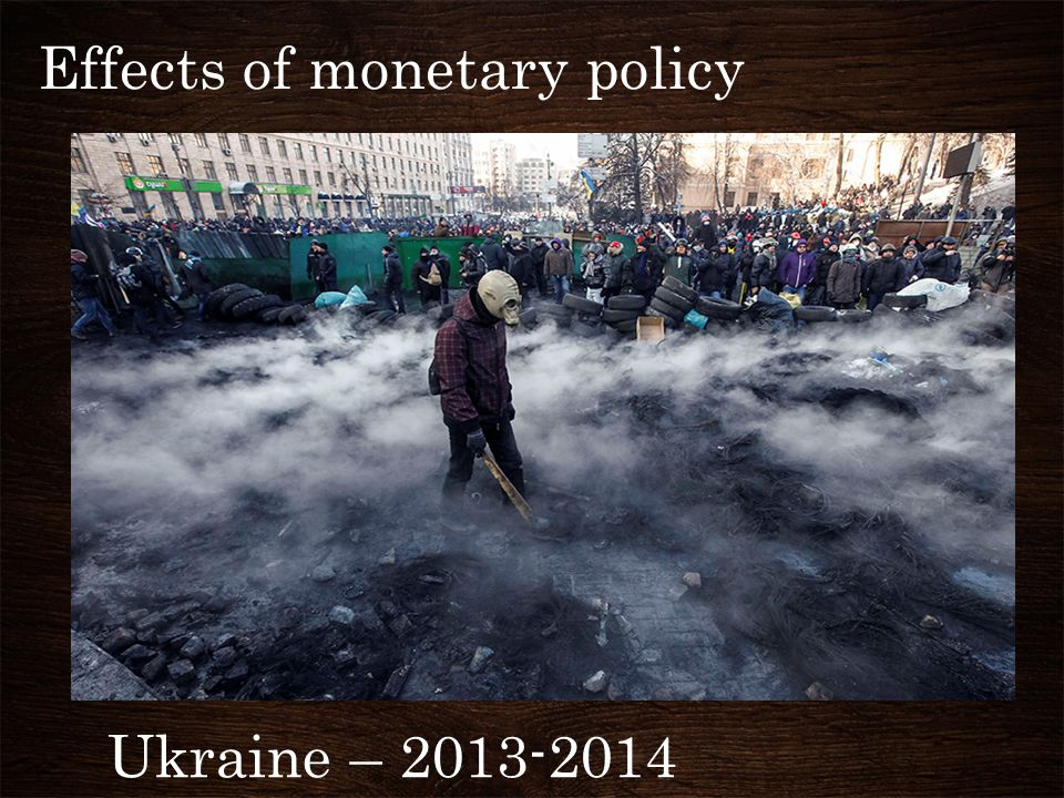 Effects of monetary policy Ukraine – 2013-2014