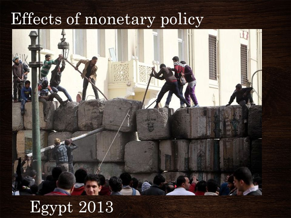 Effects of monetary policy Egypt 2013