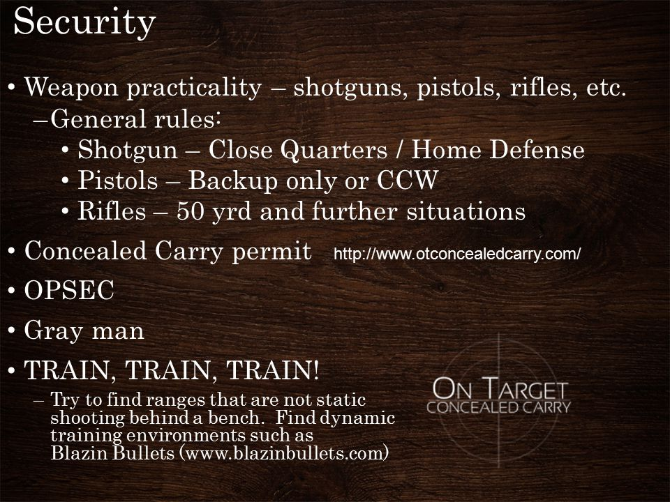 Security Weapon practicality – shotguns, pistols, rifles, etc.