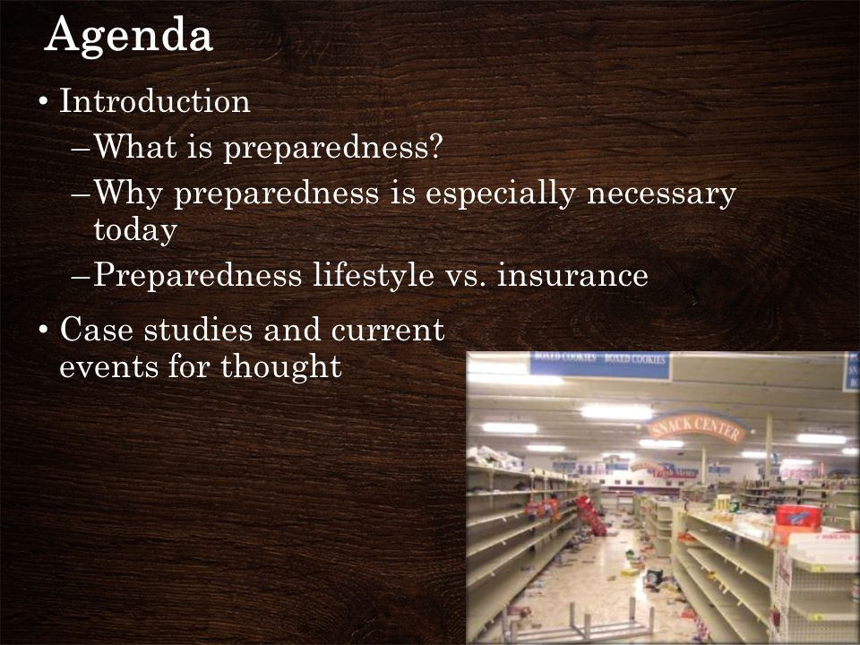 Agenda Focal Areas of Prepping –Air –Water –Shelter –Food –Hygiene/Medical –Security –Communications –Travel –Community/Mental/Emotional Bugging in vs.